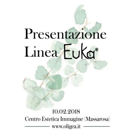 Presentazione in anteprima della Linea Euka: 10.02.2018 c/o Centro Estetica Immagine